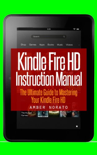 kindle fire hd instruction manual the ultimate guide to mastering rh amazon co uk kindle instructions manual for dummies kindle fire user manual uk