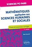 math?matiques appliqu?es aux sciences humaines et sociales cours et exercices sciences po paris 1re ? 3e ann?e