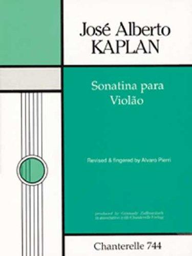 Jose Alberto Kaplan: Sonatina Para Violao (Chanterelle) por Alvaro Pierri
