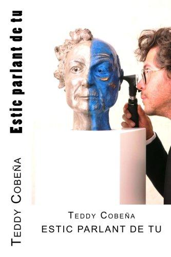 Descargar Libro Estic parlant de tu de Teddy Cobeña
