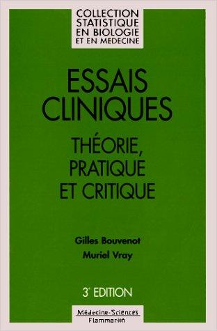 ESSAIS CLINIQUES. Théorie, pratique et critique, 3ème édition