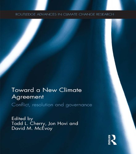 toward-a-new-climate-agreement-conflict-resolution-and-governance