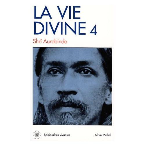 La Vie divine, tome 4 : La Connaissance et l'Ignorance