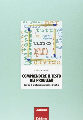 Comprendere il testo dei problemi. Esercizi di analisi semantica in aritmetica