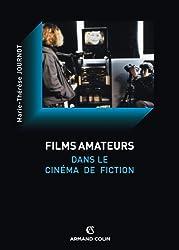 Le film amateur dans le cinéma de fiction (Cinéma / Arts Visuels)