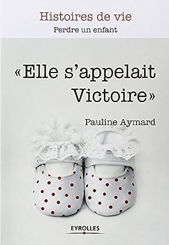 Ingrid Chauvin - Elle s'appelait Victoire : Perdre un