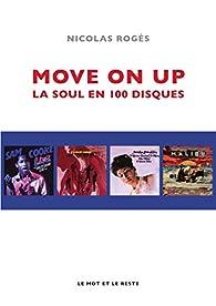 Move on up : La soul en 100 disques par Nicolas Rogès