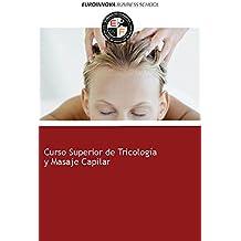 Libro de Curso Superior de Tricología y Masaje Capilar