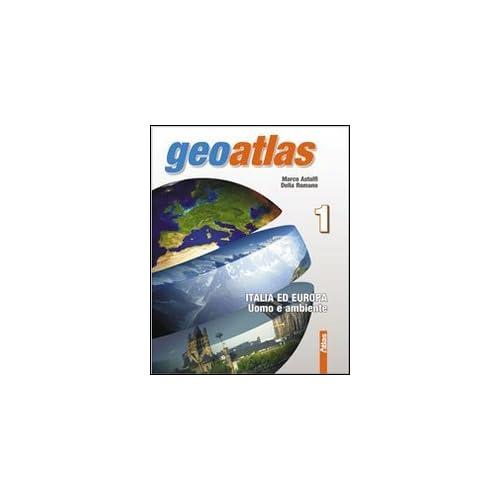 Geoatlas. Con Espansione Online. Per La Scuola Media: 1
