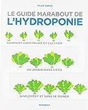 Le guide Marabout de l'hydroponie