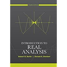 Introduction to Real Analysis by Robert G. Bartle (2011-01-18)