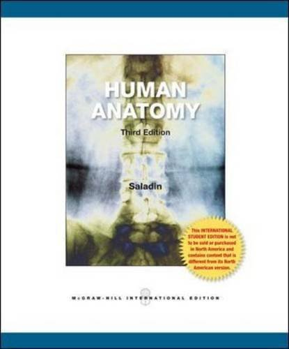 Human Anatomy 3rd Revised Edition by Saladin, Kenneth S. (2011) Paperback