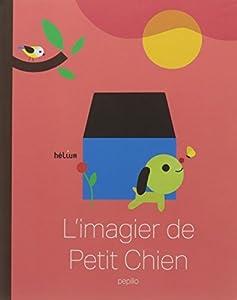 """Afficher """"L'imagier de Petit Chien"""""""