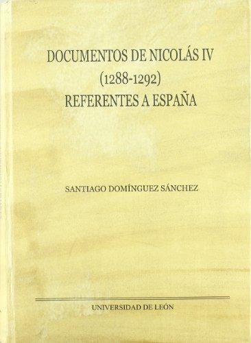 Documentos de Nicolás IV (1288-1292) referentes a España (Monumenta Hispaniae Pontifica)