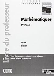 Mathématiques - 1re STMG - livre du professeur