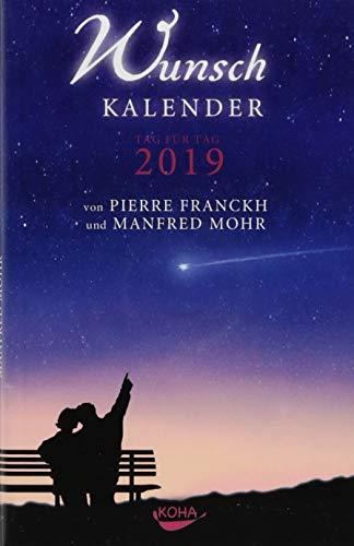 Wunschkalender 2019: Tag für Tag 2019 por Pierre Franckh