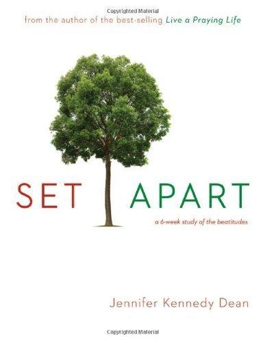 set-apart-a-6-week-study-of-the-beatitudes-by-dean-jennifer-2010-paperback