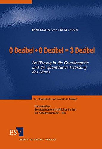 0 Dezibel + 0 Dezibel = 3 Dezibel: Einführung in die Grundbegriffe und die quantitative Erfassung des Lärms