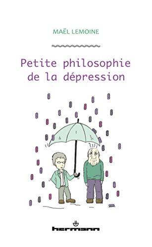 Petite philosophie de la dépression par Maël Lemoine