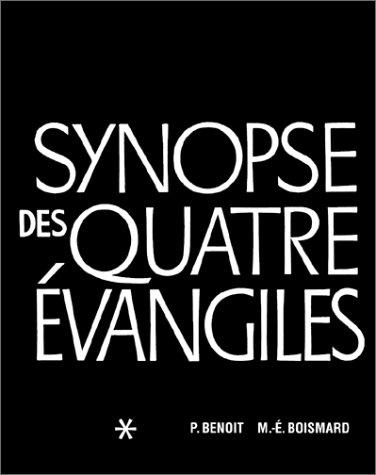 Synopse des quatre évangiles, tome 1 par Pierre Benoit