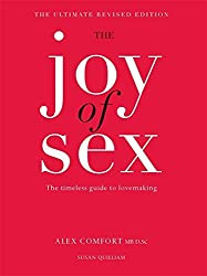 The Joy of Sex by Alex Comfort (2011-01-03)