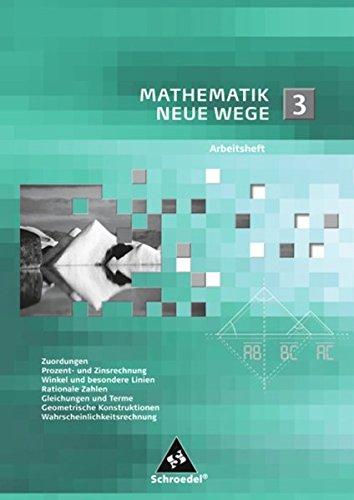 Mathematik Neue Wege SI / Arbeitshefte: Mathematik Neue Wege SI: Arbeitsheft 3 Neue 3