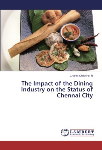 The Impact of the Dining Industry on the Status of Chennai City