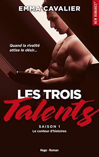 Les trois talents Saison 1 Le conteur d'histoires (New Romance)