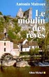 Le Moulin des rêves