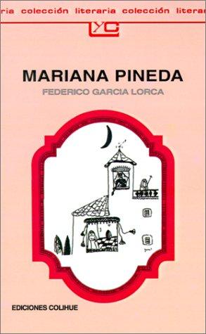 Mariana Pineda: Romance Popular En Tres Estampas por Federico Garcia Lorca