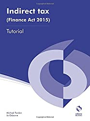 Indirect Tax (Finance Act 2015) Tutorial (AAT Accounting - Level 3 Diploma in Accounting)