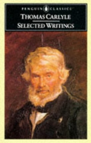 Carlyle: Selected Writings (Penguin Classics)