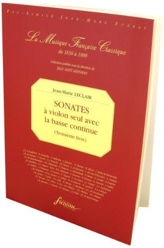 Troisième livre de sonates à violon seul avec la basse continue