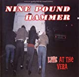 Songtexte von Nine Pound Hammer - Live at the Vera