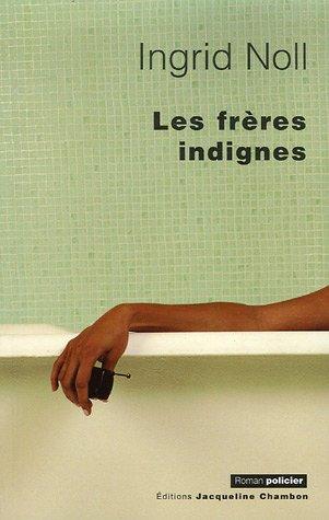 """<a href=""""/node/69815"""">FRÈRES INDIGNES (LES)</a>"""