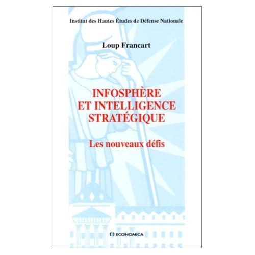 Infosphère et intelligence stratégique : Les nouveaux défis