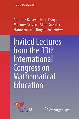 Invited Lectures from the 13th International Congress on Mathematical Education (ICME-13 Monographs)