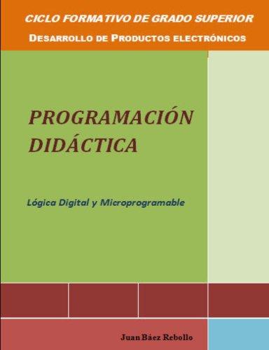 Programacion didactica Lógica digital y microprogramable