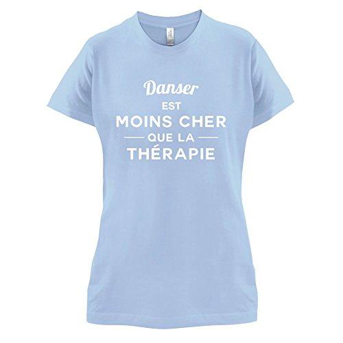Danser est moins cher que la thérapie - Femme T-Shirt - 14 couleur Bleu Ciel