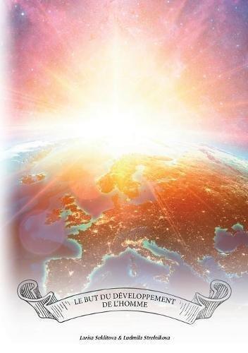 Le but du développement de l'homme par Larisa Seklitova