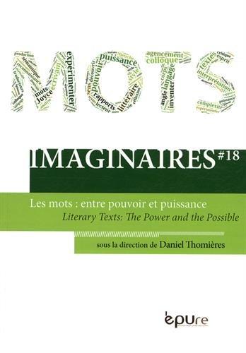 Imaginaires, N° 18 : Les mots : entre pouvoir et puissance par Daniel Thomières