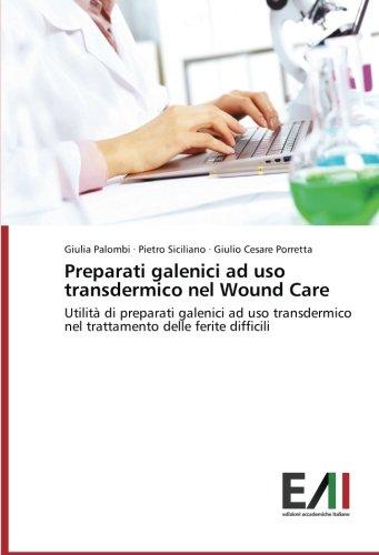 preparati-galenici-ad-uso-transdermico-nel-wound-care-utilita-di-preparati-galenici-ad-uso-transderm