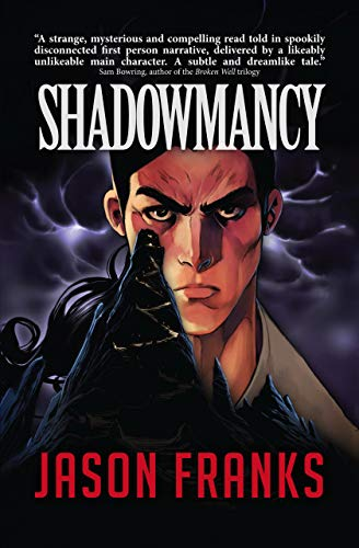 Shadowmancy (English Edition) eBook: Jason Franks, Nicholas ...