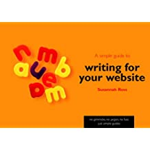 A Simple Guide to Writing for Your Website