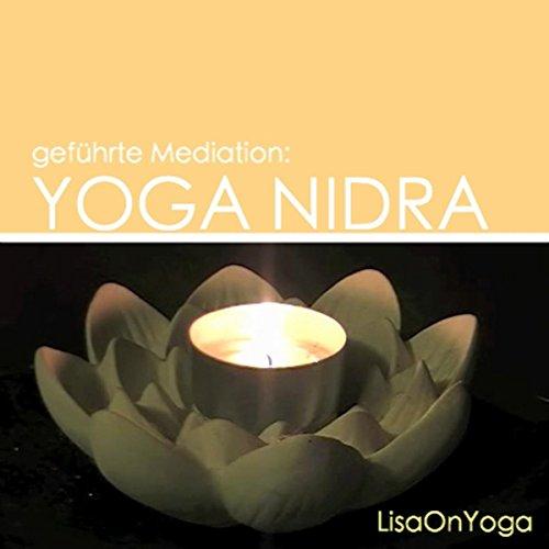 Geführte Meditation: Yoga Nidra kurz (15 Minuten)