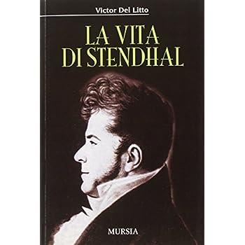 La Vita Di Stendhal