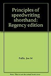 Principles of speedwriting shorthand: Regency edition