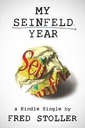 My Seinfeld Year (Kindle Single) (English Edition)