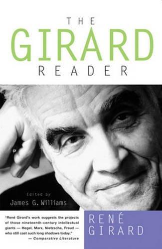 The Girard Reader (Crossroad Herder Book) by Ren? Girard (1996-11-01)
