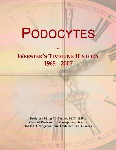 Podocytes: Webster's Timeline History, 1965 - 2007